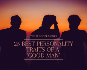 best personality traits of a good man