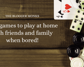 Best games to play at home with friends and family when bored