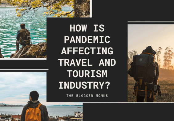 how is pandemic affecting travel and tourism industry