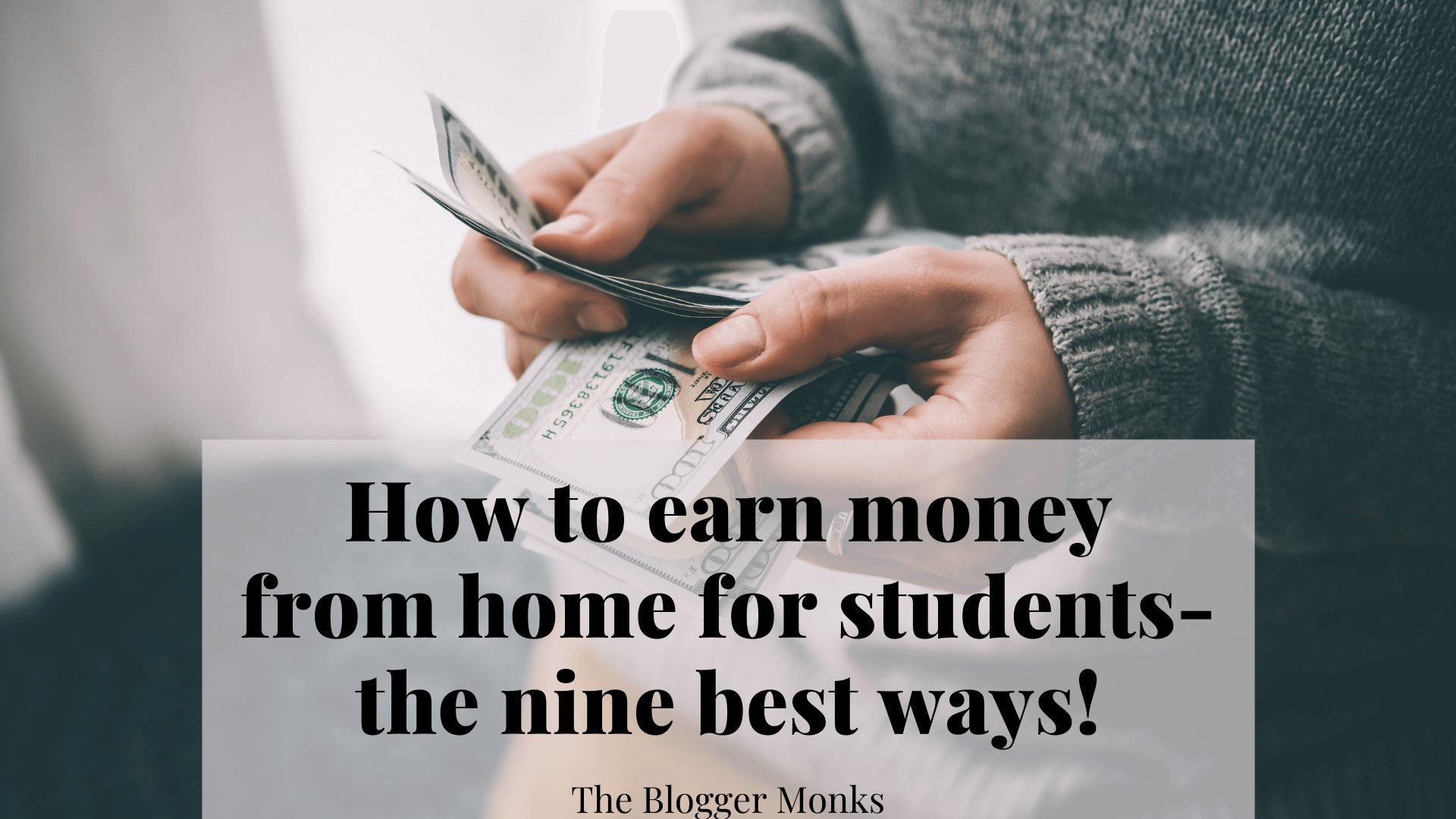 How to earn money from home for students